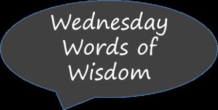 Wednesday Words of Wisdom badge