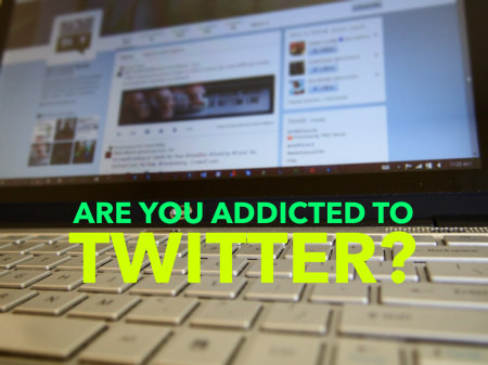 Are you addicted to Twitter