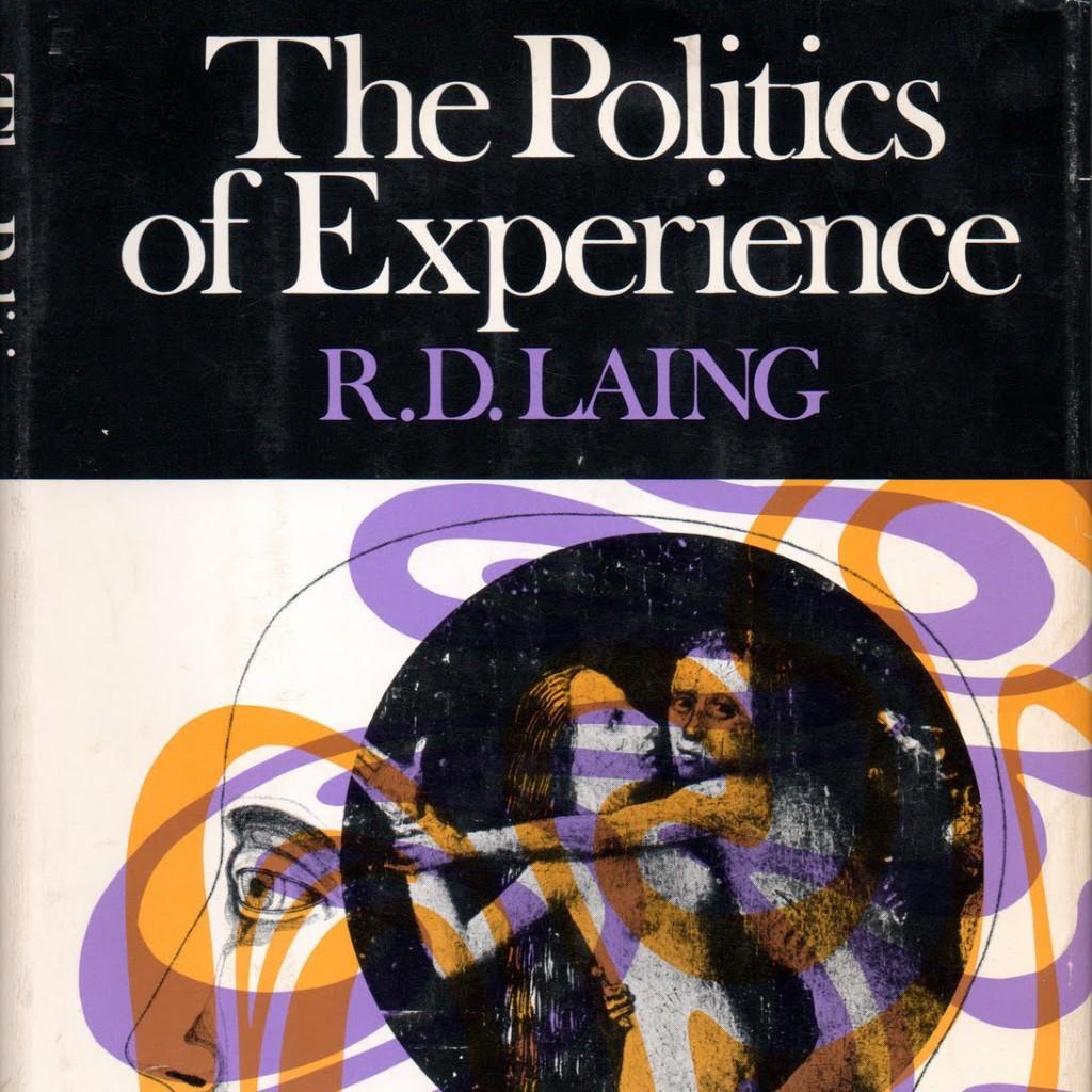 Politics of Experience