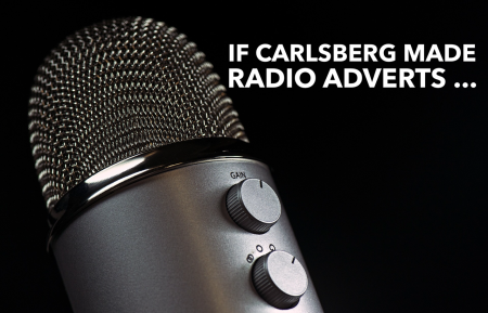 Carlsberg radio adverts