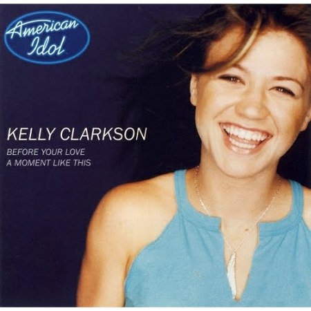 A Moment Like This Kelly Clarkson