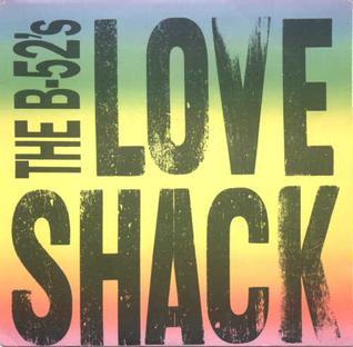 B-52's Love Shack